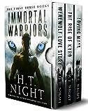Immortal Warriors: Books 1-3