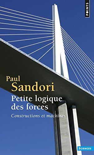 Petite logique des forces : Constructions et machines