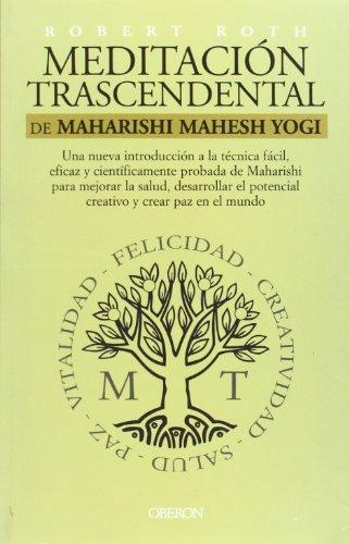 Meditación trascendental de Maharishi Mahesh Yogi (Superación Personal) por Robert Roth