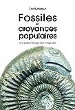 Fossiles et croyances populaires : Une paléontologie de l'imaginaire
