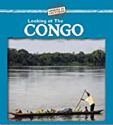 Looking at the Congo (Looking at Countries)