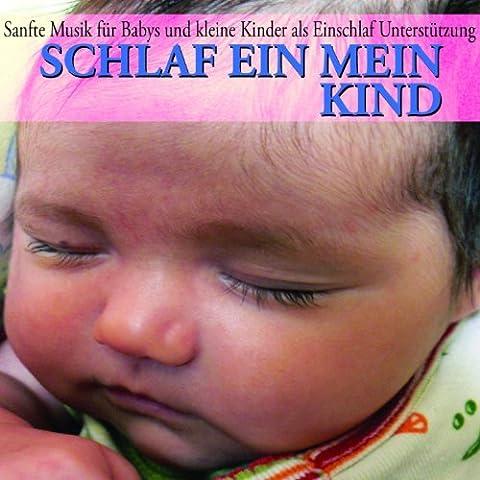 Schlaf Ein Mein Kind (Sanfte Musik für Babys und kleine