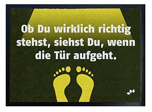 Die originelle Fußmatte - Ob Du wirklich richtig stehst, siehst Du wenn die Tür aufgeht
