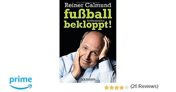 autobiographie amazonde reiner calmund bcher