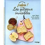 Les gâteaux invisibles - J'adore !