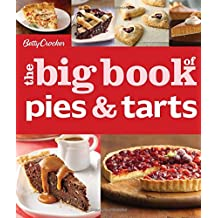 Betty Crocker The Big Book of Pies and Tarts