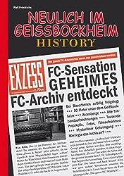 Neulich im Geißbockheim History: Die ganze Geschichte des 1. FC Köln muss neu geschrieben werden