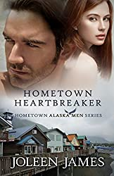 Hometown Heartbreaker (Hometown Alaska Men Book 3) (English Edition)