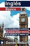 https://libros.plus/ingles-basico-una-introduccion-practica-en-treinta-temas-basicos-para-empezar-a-hablar-ya/