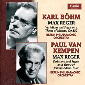 Max Reger: Variation and Fugue on a Theme of Mozart, Op.132 / Variation and Fugue on a Theme of Johann Adam Hiller