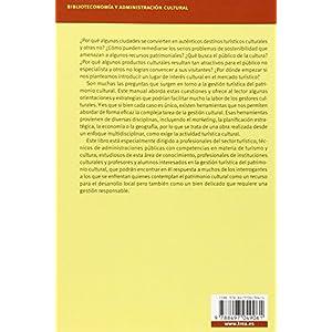 Herramientas Para La Gestión Turística Del Patrimonio Cultural (Biblioteconomía y Administración cultural)
