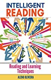 Intelligent Reading: Reading and Learning Techniques (English Edition)