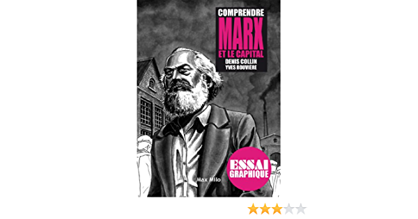 Comprendre Marx Et Le Capital Guide Graphique Ebook Rouviere Yves Denis Collin Rouviere Yves Amazon Fr