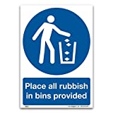 Place all rubbish in bins provided Sign - A5 1mm Rigid Plastic - Mandatory Safety Litter