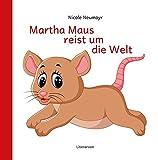 Martha Maus reist um die Welt (Literareon)