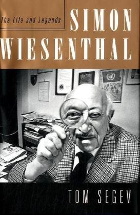 Simon Wiesenthal: The Life and Legends by Tom Segev (2010-09-07)