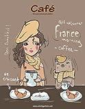 Café libro para colorear para adultos 1: Volume 1