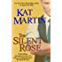 The Silent Rose/Kat Martin (The Haunted Trilogy Book 3)