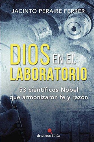 Dios en el laboratorio: Dios en el laboratorio por Jacinto Peraire Ferrer
