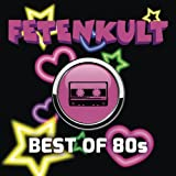 Fetenkult - The Best of 80s