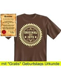 Witzige Geburtstag Sprüche Fun Tshirt! Original seit 1973! - T-Shirt in Braun mit Gratis Urkunde!
