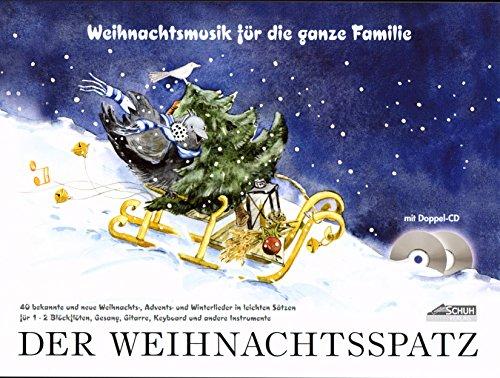 Der Weihnachtsspatz mit 2 CDs und Smiley-Bleistift [Für 1-2 Blockflöten und alle C-Instrumente/Spielpartitur/sheet music] (Wunsch Bleistift)