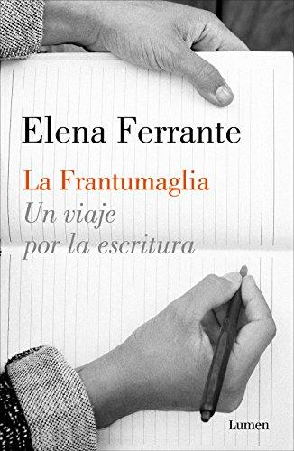 La frantumaglia: Un viaje por la escritura eBook: Elena Ferrante ...