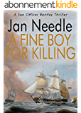 A Fine Boy For Killing (Sea Officer William Bentley Book 1) (English Edition)