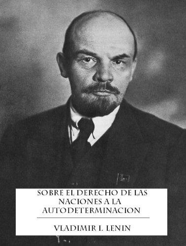 Sobre El Derecho De Las Naciones A La Autodeterminacion por Vladimir Lenin
