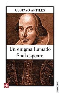 Un enigma llamado Shakespeare par Gustavo Artiles