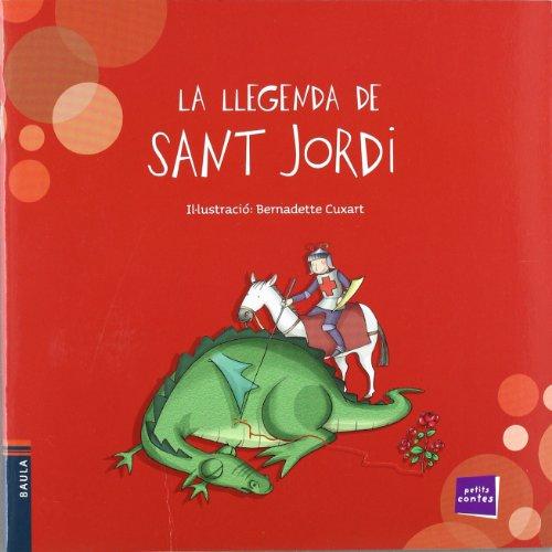 La llegenda de sant Jordi editado por Baula