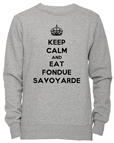 Keep Calm And Eat Fondue Savoyarde Unisex Herren Damen Jumper Sweatshirt Pullover Grau Größe L...
