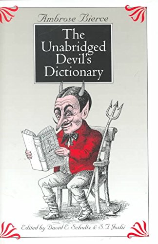 [(The Devil's Dictionary: Unabridged Devil's Dictionary)] [By (author) Ambrose Bierce ] published on (July, 2000)