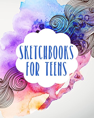sketchbooks-for-teens-blank-journals-to-write-in-doodle-in-draw-in-or-sketch-in-8-x-10-150-unlined-b