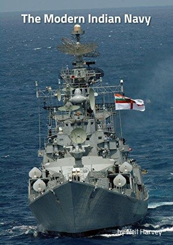 The Modern Indian Navy