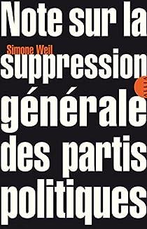 Note sur la suppression générale des partis politiques par Weil