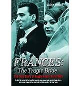 [(Frances: The Tragic Bride)] [Author: Jacky Hyams] published on (November, 2014)
