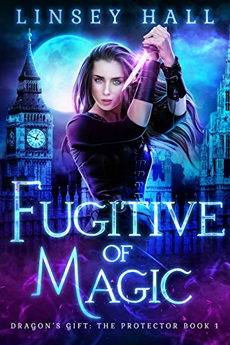 fugitive-of-magic-dragons-gift-the-protector-book-1