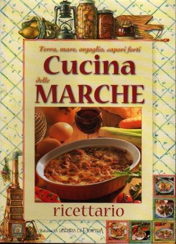 Cucina delle Marche: ricettario