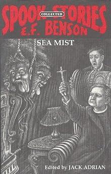 SEA MIST by [BENSON, E. F. ]