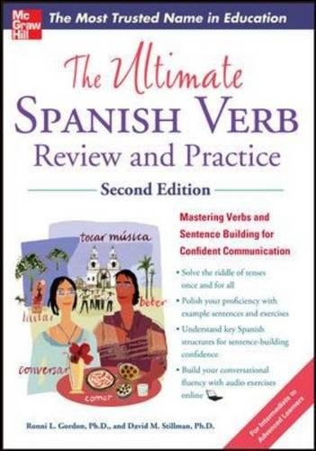 The Ultimate Spanish Verb Review and Practice, Second Edition (Uitimate Review Reference)