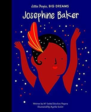 Josephine Baker (Little People, BIG DREAMS Book 16)