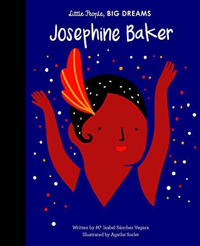 Josephine Baker (Little People, Big Dreams)