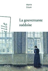 vignette de 'La gouvernante suédoise (Marie Sizun)'