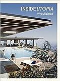 Inside Utopia: Visionary Interiors and Futuristic Homes