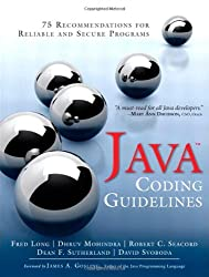 Java Coding Guidelines: 75 Recommendations for Reliable and Secure Programs (SEI Series in Software Engineering (Paperback))