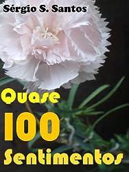 Quase 100 Sentimentos (Portuguese Edition)