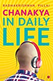 #1: Chanakya in Daily Life