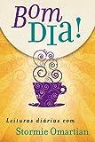 Bom dia!: Leituras diárias com Stormie Omartian (edição atualizada) (Portuguese Edition)