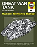 Great War Tank: 1915-1945 (all models) (Haynes Owners' Workshop Manuals)